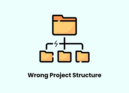 Wrong Project Structure