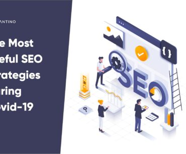 The Most Useful SEO Strategies During Covid-19_Antino Labs